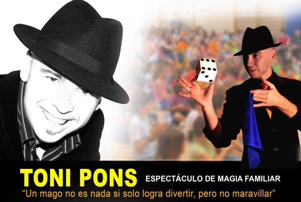 TONI PONS, màgia per tota la família
