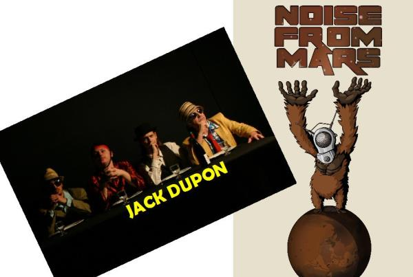 Música en directe amb JACK DUPON + NOISE FROM MARS
