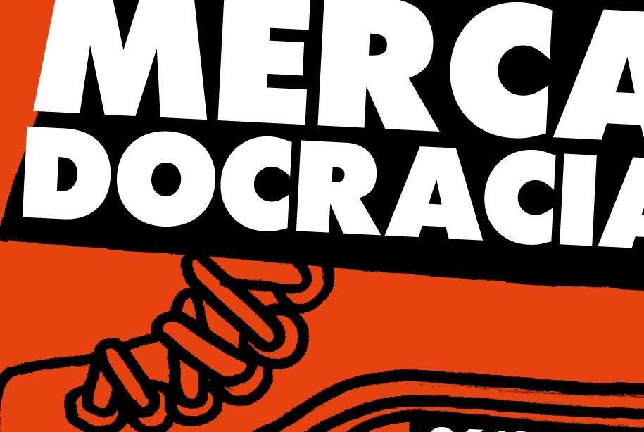 Mercadocracia [Jornades de reflexió sobre democràcia i mercat]
