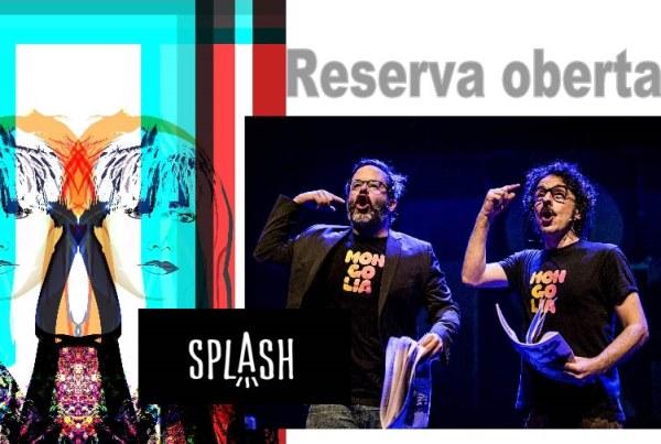 Actuacions SPLASH: Reserva la teua invitació