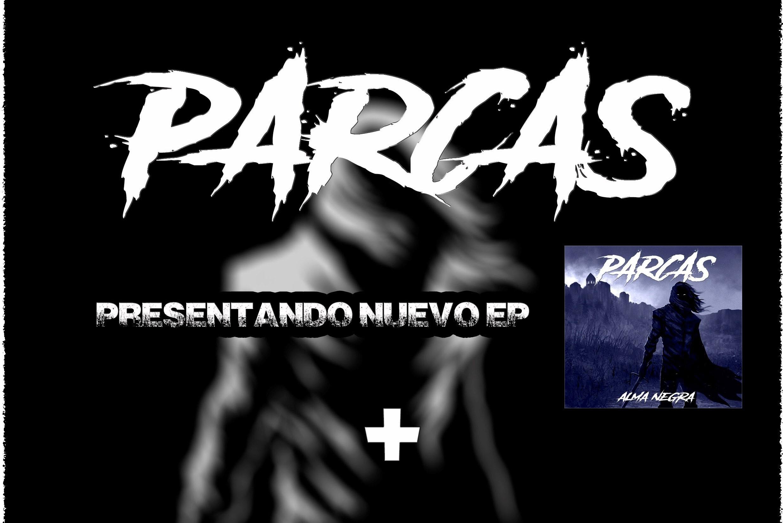 PARCAS en concert [metal] presenten EP Alma Negra