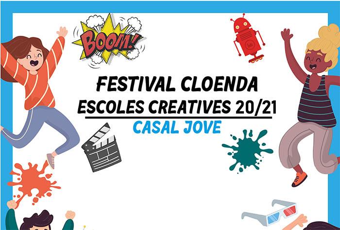 Festival Cloenda Escoles Creatives (29 maig)